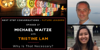 Future Leaders – Episode 17 – Tristine Lam – Why Is That Necessary
